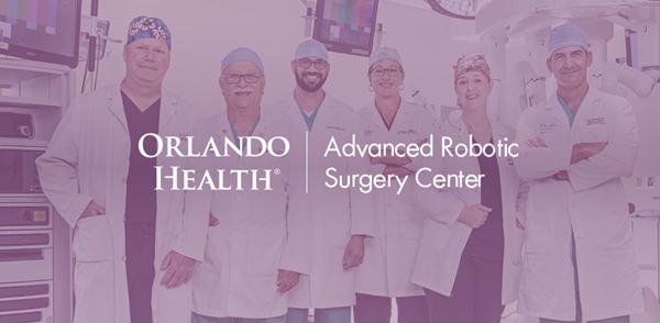 Orlando Health Advanced Robotic Surgery Center's skilled surgeons.